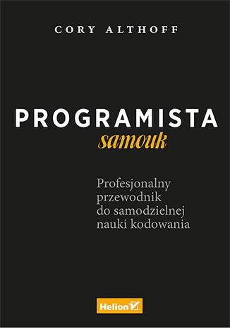 """Książka """"Programista samouk"""" za 50% ceny @ Helion"""