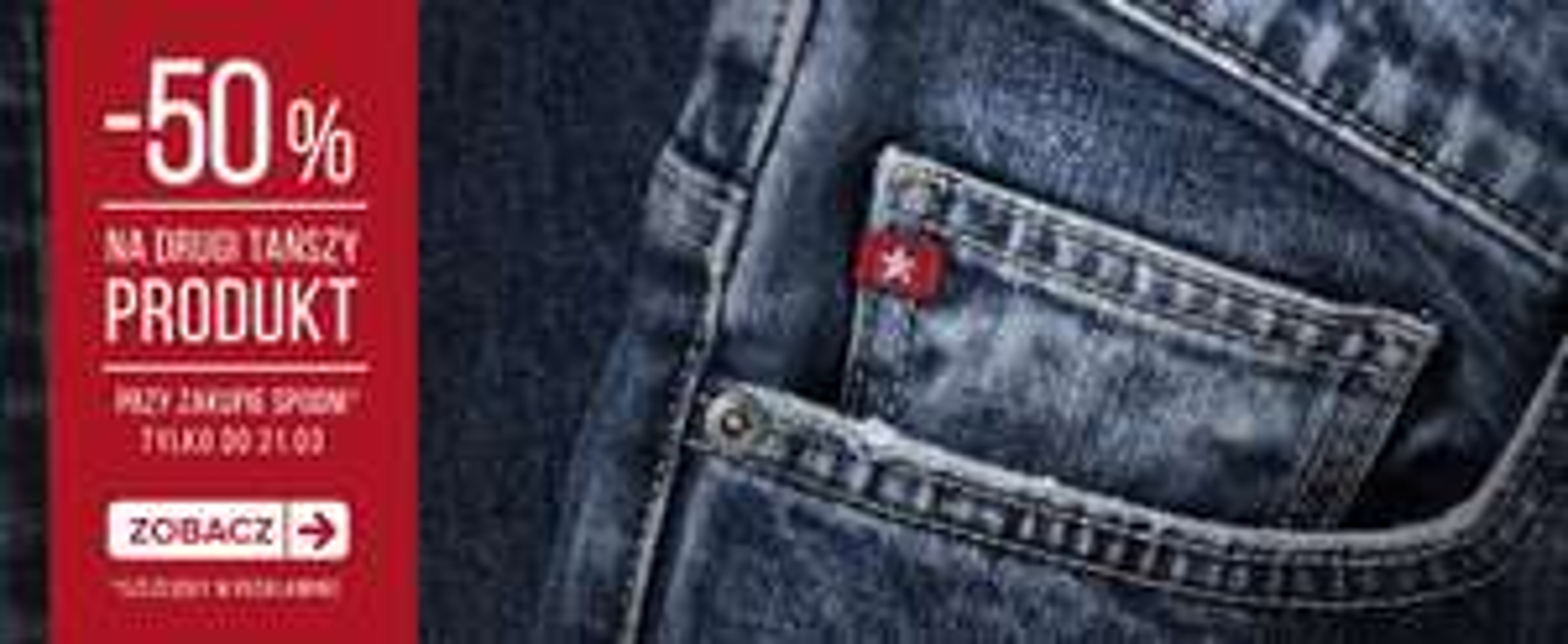 50% rabatu na drugą rzecz przy zakupie spodni @ Big Star