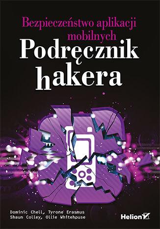 """Książka """"Podręcznik hakera"""" za 50% ceny @ Helion"""