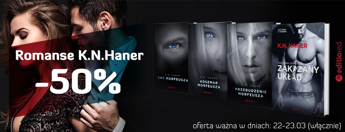 Romanse K.N.Haner (książki i ebooki) -50% @ Editio