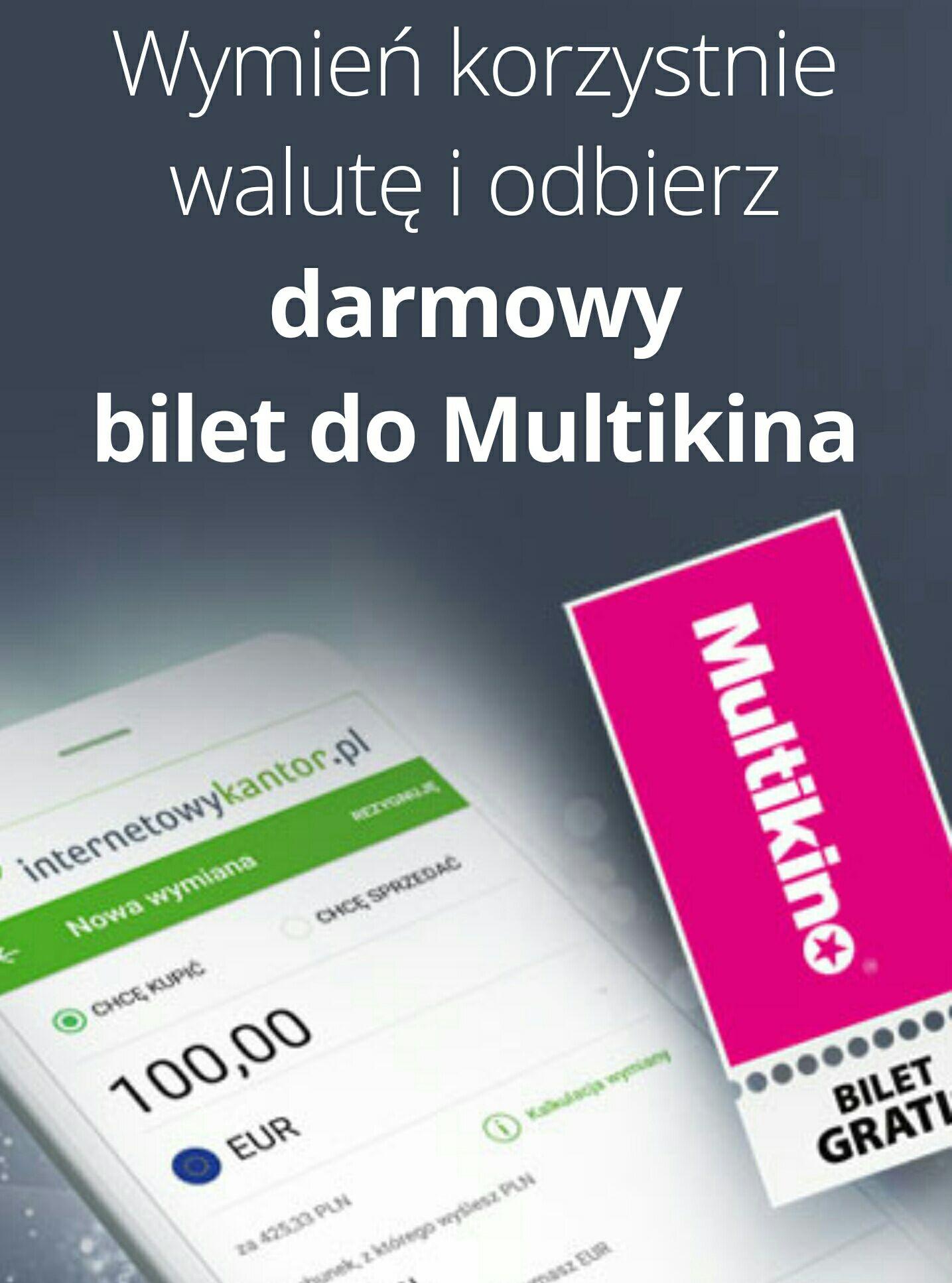 Darmowy bilet za rejestrację i wymianę waluty na internetowykantor.pl