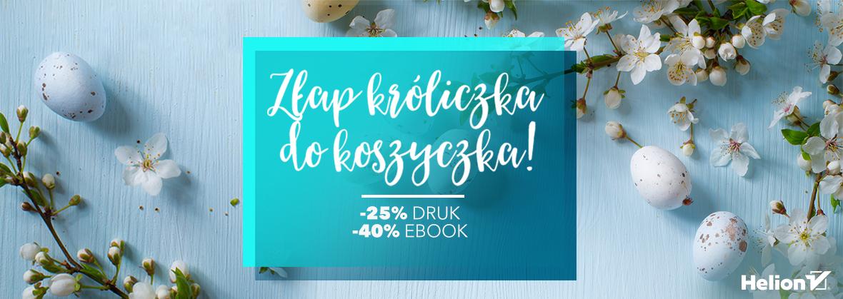 Ebooki -40% na Wielkanoc @ Helion, OnePress