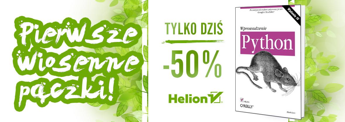 """Klasyki programisty: -50% """"Python. Wprowadzenie"""" @ Helion"""