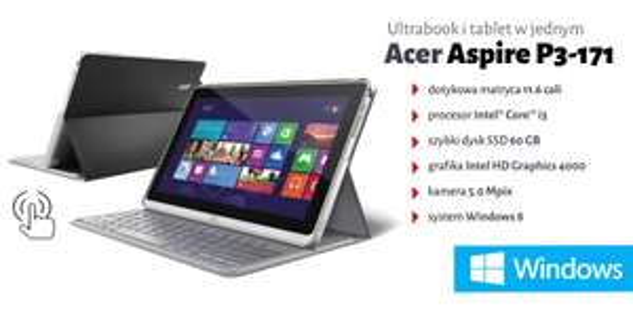 "Tablet z klawiaturą Acer Aspire P3 (Core i3, 11,6"", RAM: 2GB, SSD 60GB, Win 8) @ Komputronik"