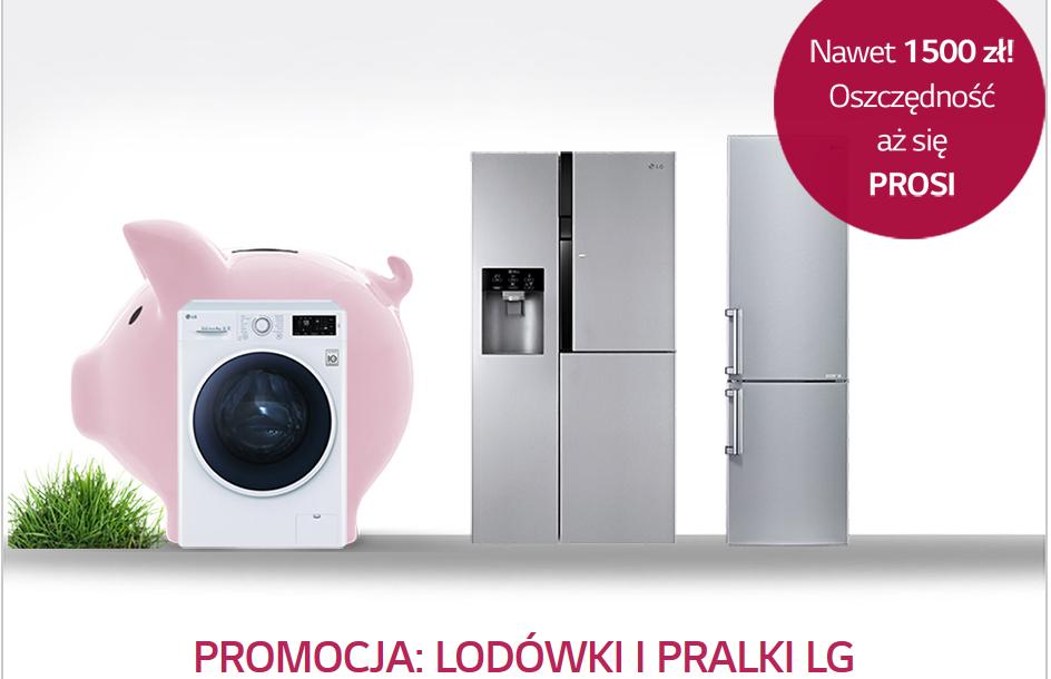 Premia w wysokości 150-700zł za zakupu pralki lub lodówki marki LG @ LG