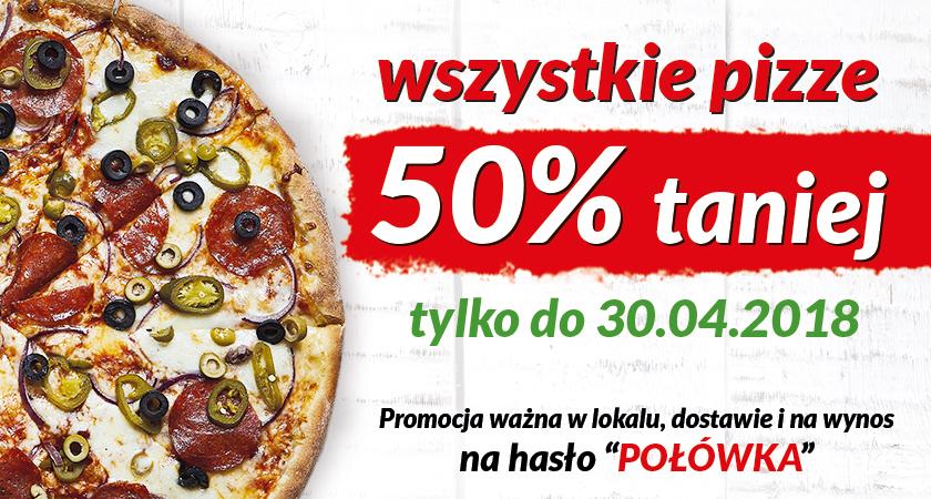 Wszystkie pizze w lokalu, dostawie i na wynos -50% w Pizza Dominium do 30.04