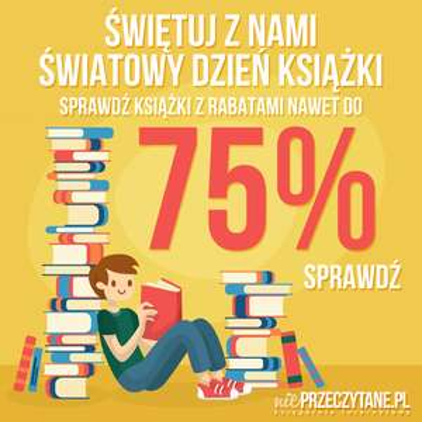 [nieprzeczytane.pl] Do 75% rabatu - Światowy Dzień Książki