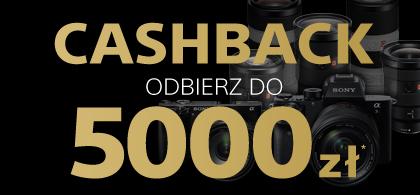 Cashback do 5000 zł za wybrane kamery, aparaty i obiektywy Sony