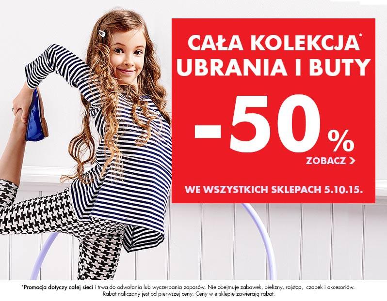 Rabat -50% na ubrania i buty @ 5.10.15