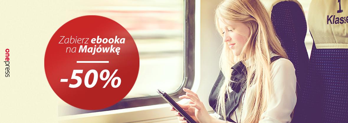 Zabierz ebooka na majówkę. Rabat -50% @ Onepress, Sensus