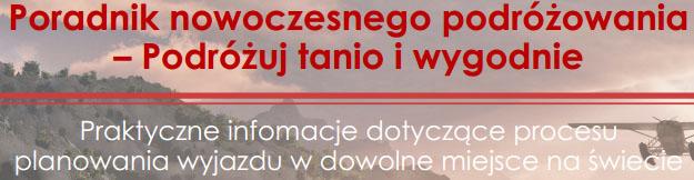 Poradnik Nowoczesnego Podróżowania - DARMOWY e-book @ Życie na walizkach