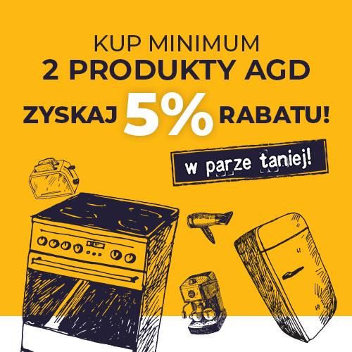 5% rabatu przy kupnie dwóch produktów AGD