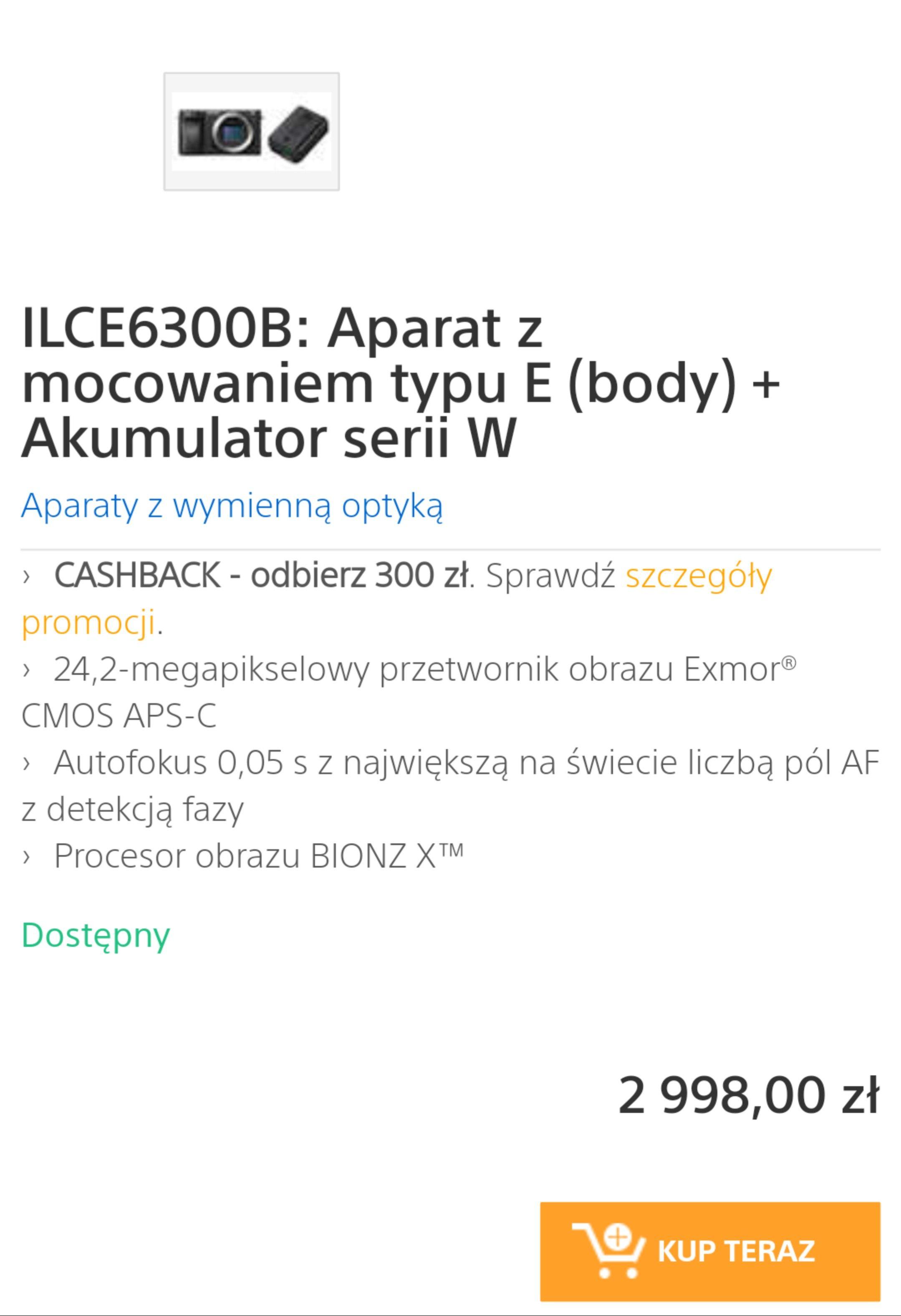 Aparat Sony A6300 + CASHBACK 300 zł + dodatkowa bateria o wartości 299 zl
