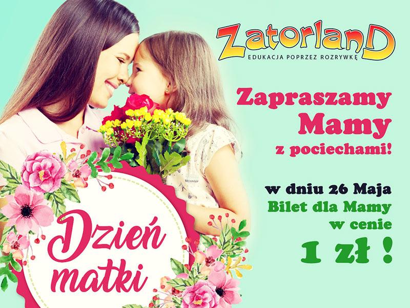 Park Rozrywki Zatorland: 1zł za bilet dla mam (małopolskie)