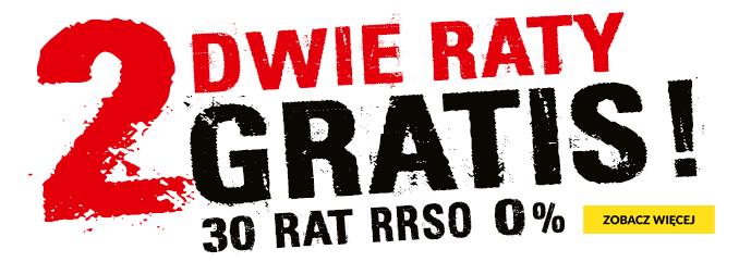 2 raty gratis! 30x0% RSO 0%