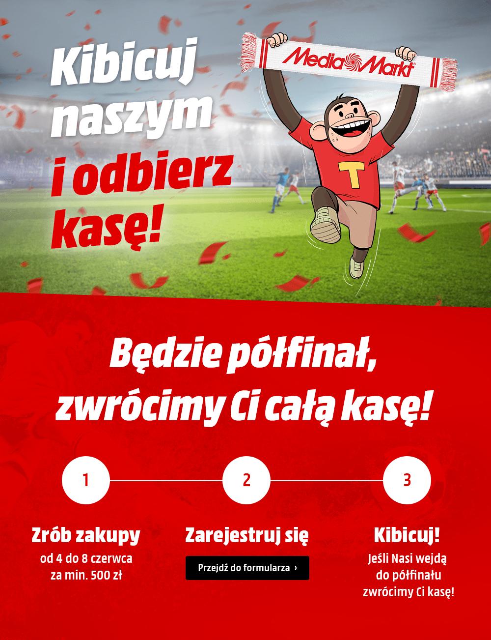Media markt - zwrot za zakupy, jeśli Polska reprezentacja awansuje do półfinału
