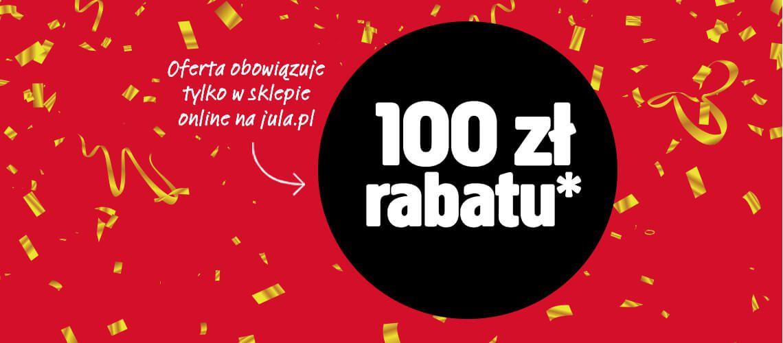 100 zł rabatu przy MWZ 500 zł na Jula.pl