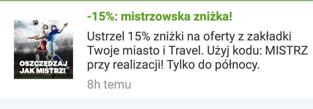 15% zniżki na oferty z zakładki Moje Miasto i Travel @ Groupon