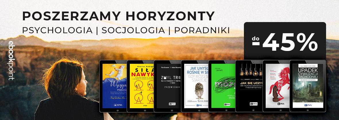 Najlepsze ebooki Wydawnictwa PWN do 45% taniej. Psychologia, socjologia, poradniki @ Sensus