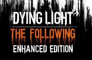 Dying Light Enhanced Edition @steam
