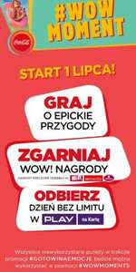 Nowa promocja #WOW MOMENT Coca  Cola / PLAY