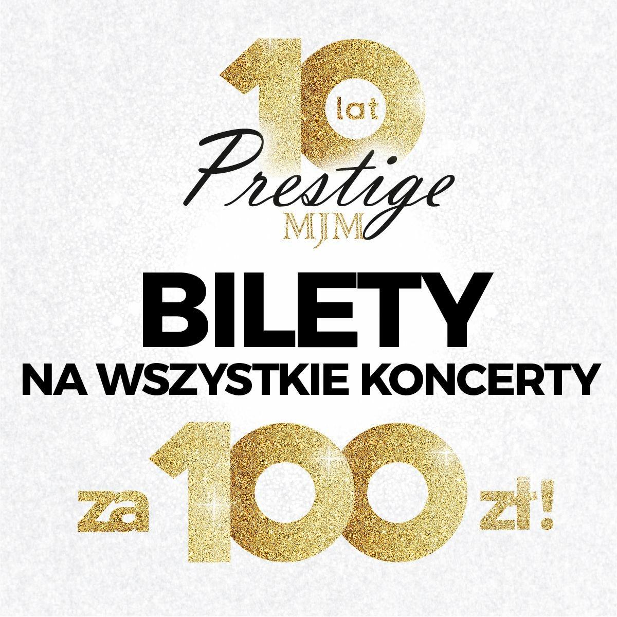 Bilety na koncerty od Prestigemjm za 100zl