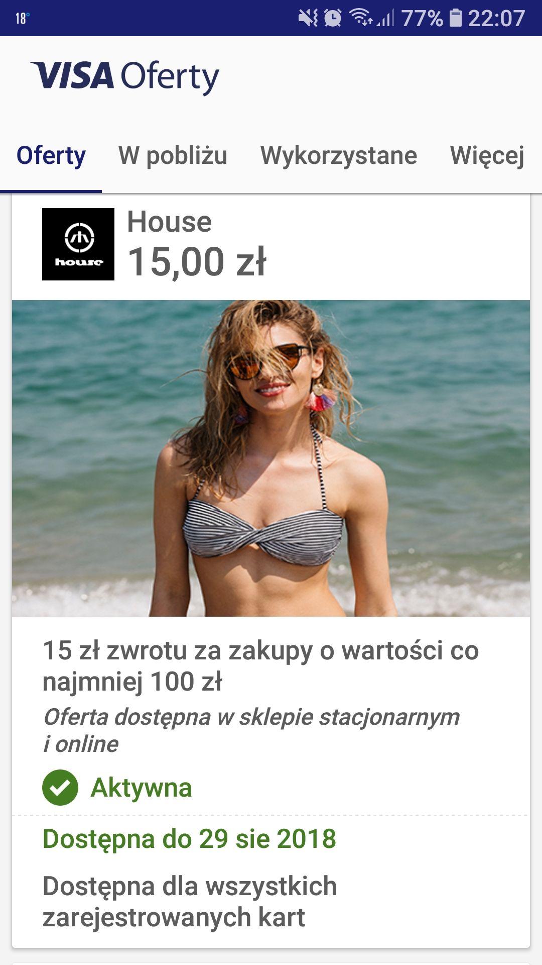 15zł zwrotu przy zakupie za co najmniej 100zł w house i na house.pl @Visa ofrerty