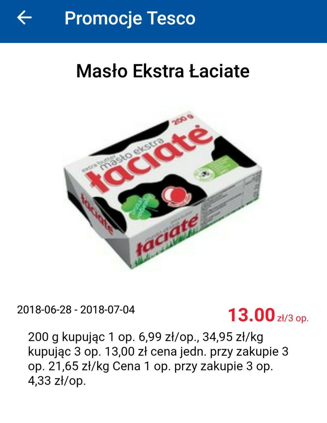 Masło Extra Łaciate Tesco 4,33 zł przy zakupie 3 sztuk