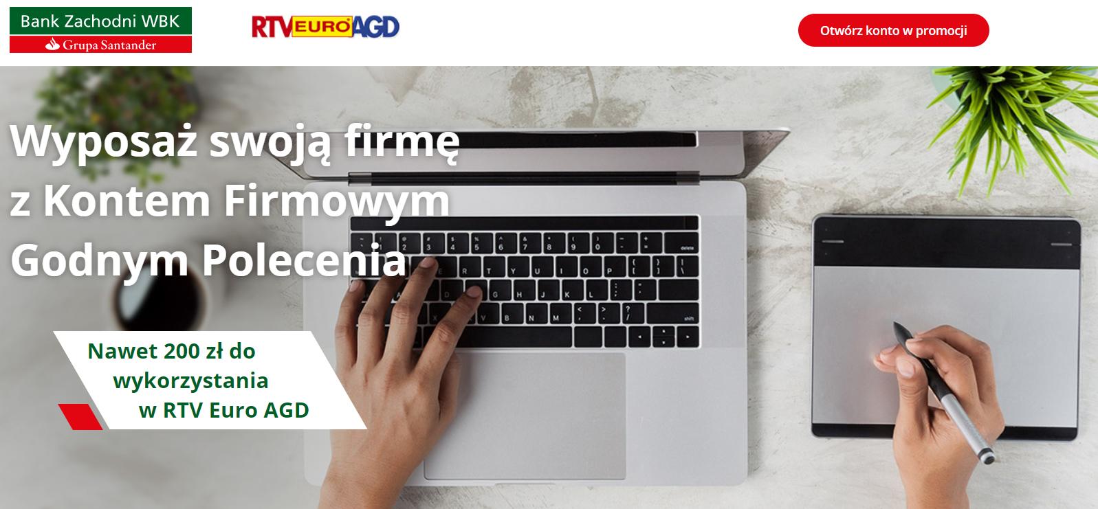 200zł do wydania w RTV Euro AGD za założenie konta firmowego @ BZWBK