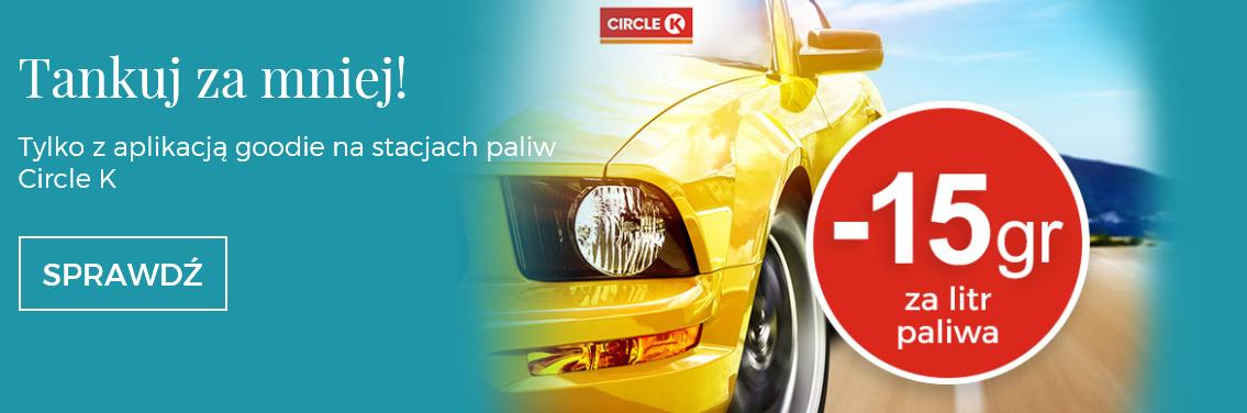 Circle K -15 gr za każdy 1 litr paliwa @goodie