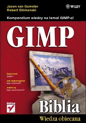 GIMP Biblia. Ebook za 9,90 zł (-90%) @ ebookpoint