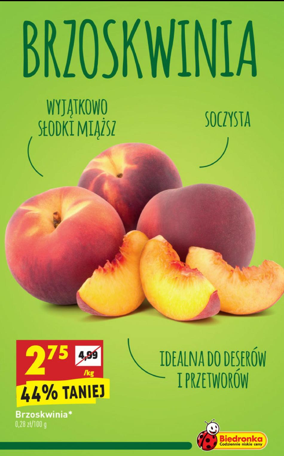 Biedronka- tanie brzoskwinie (2,75 zł/kg)