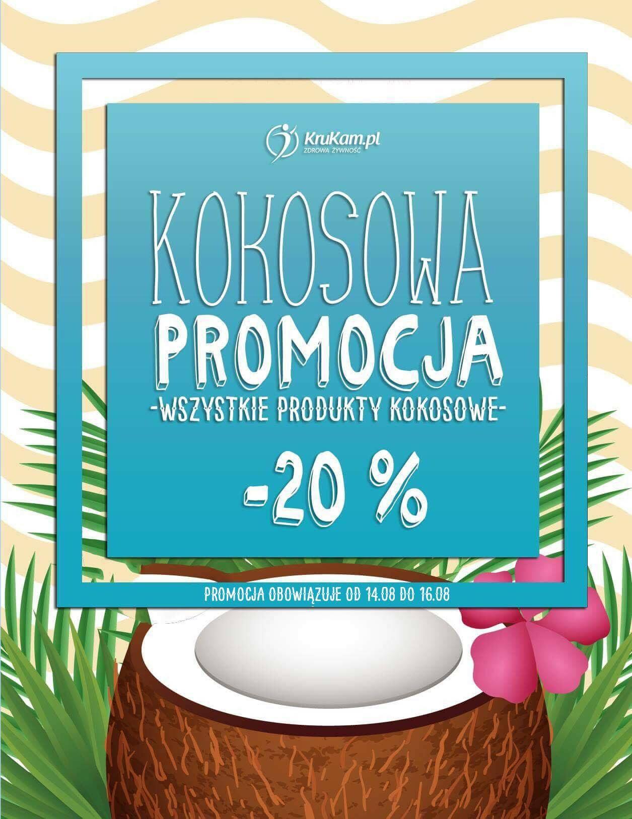 Krukam kokosowa promocja -20% wszystkie produkty kokosowe