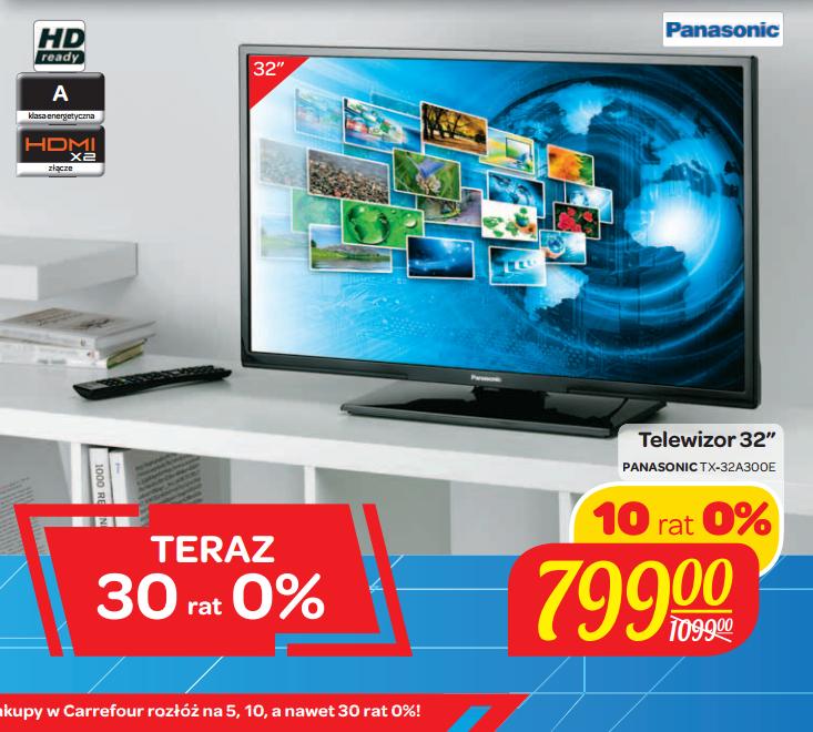 Telewizor Panasonic LED 32' (TX-32A300E) za 799zł @ Carrefour