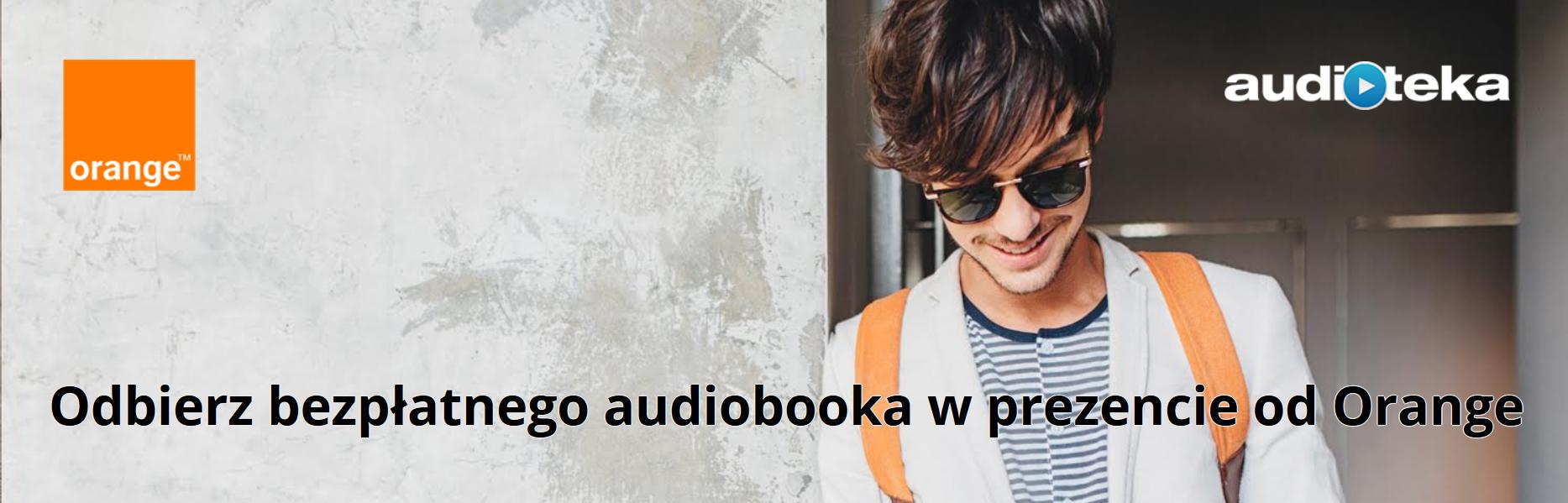 Zapisz się na newsletter. Na start otrzymasz darmowego audiobooka.