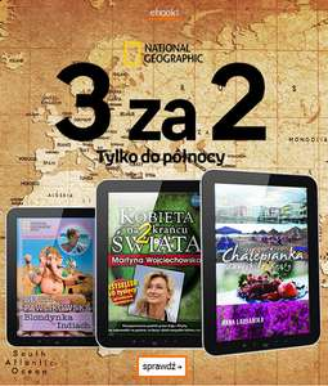 3 za 2 - eBooki wydawnictwa National Geopraphic @ Empik