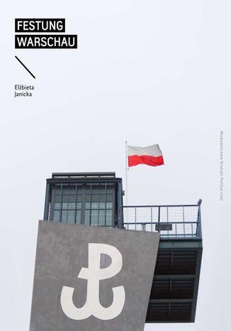 """Ebook """"Festung Warschau"""" spacerownik po Warszawie za 9,90 zł @ ebookpoint"""