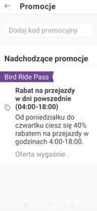 Hulajnogi Bird 40% rabatu poniedziałek - czwartek 4:00-18:00