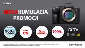 Promocja na aparat Sony ILCE7M3 w SONY CENTRE + CASHBACK, 5 lat gwarancji i raty 0%