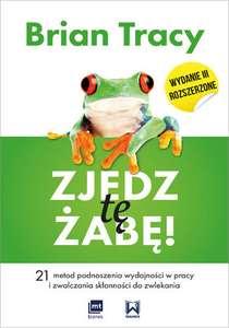 Zjedz tę żabę! (ebook) Autor: Brian Tracy