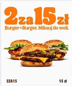Burger + Burger. Miksuj do woli. 2 za 15 zł.   Burger King  