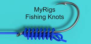 MyRigs - Fishing Knots (Android - Google Play)