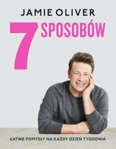 """Książka kulinarna """"7 sposobów"""" Jamie Oliver"""