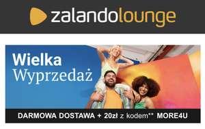 DARMOWA DOSTAWA + 20zł w Zalando Lounge MWZ 140zł