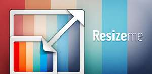 Resize Me! Pro - Photo & Picture resizer (Android - Google Play)