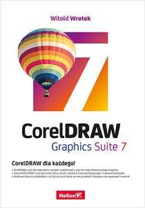 CorelDRAW Graphics Suite 7 po polsku wydawca HELION (ebook)