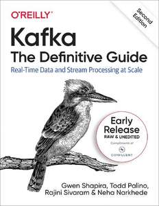 Kafka: The Definitive Guide, 2nd Edition - ebook