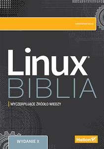 Linux. Biblia. Wydanie X (ebook PDF ePub Mobi) @ HELION