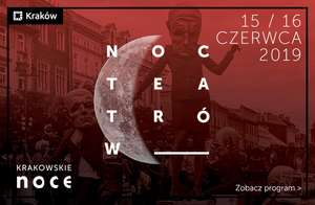 [Kraków] Noc Teatrów 2019