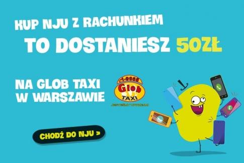 50zł na przejazdy taksówkami w Warszawie za zakup Nju z rachunkiem @ Gruper/Nju